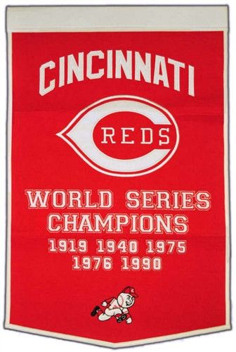 Cincinnati Reds Winning Streak Dynasty Banner - Large 38x24 banner that lists Reds World Series years - Embroidery and applique detail on wool blend felt