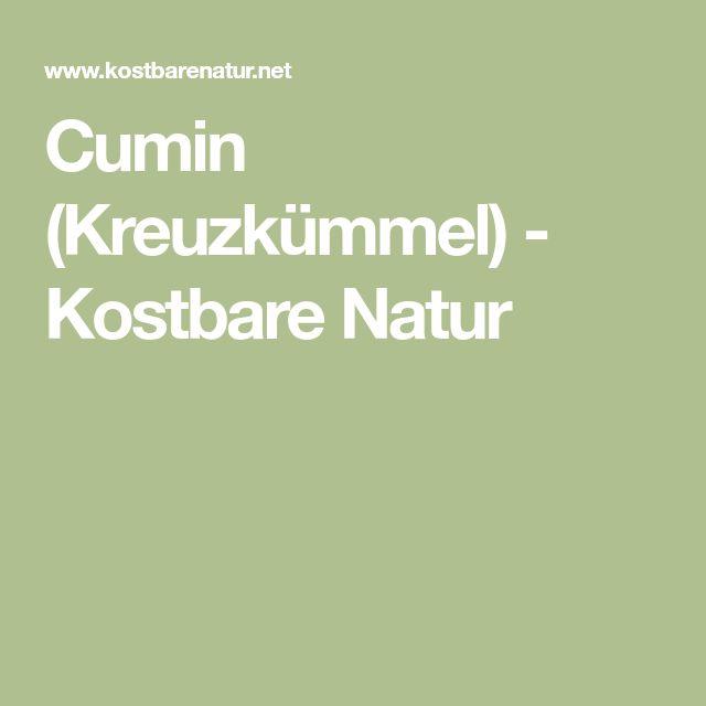 Cumin (Kreuzkümmel) - Kostbare Natur