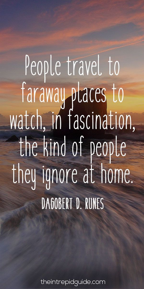 travelquote-people-travel-to-faraway-places-to-watch