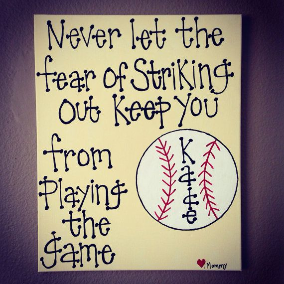 """Baseball Wall Art~ """"Never let the fear of striking out keep you from playing the game"""" Canvas on Etsy, $23.00"""