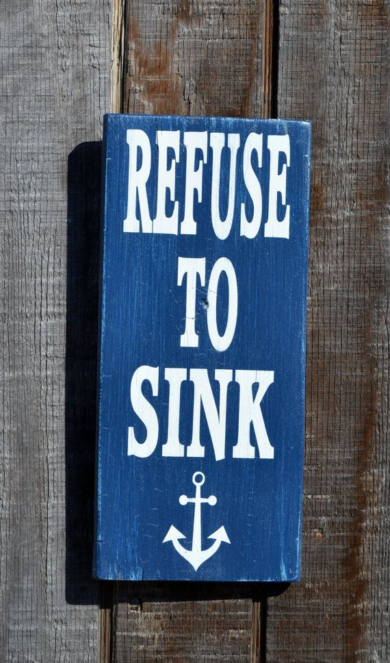 Beach Decor Anchor Decor Nautical Sign Refuse by CarovaBeachCrafts, $25.00