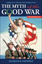 The Myth of the Good War