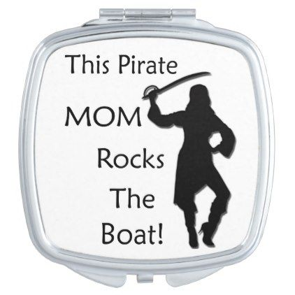 #This Pirate Mom Rocks the Boat Makeup Mirror - #mom #mum #mother #wife #mothersday #gift #bestmom