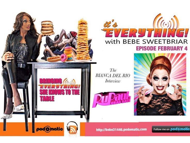 The Bianca Del Rio Interview. listen here: http://bebe31446.podomatic.com/entry/2015-02-04T14_50_49-08_00