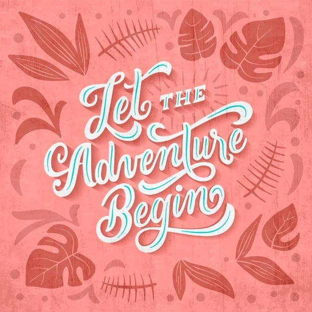 Download Let The Adventure Begin Travelling Lettering For Free And So The Adventure Begins Lettering Motivational Quotes