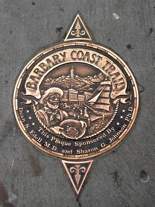 Barbary Coast Trail.  These markers are all over my part of town - just look down.