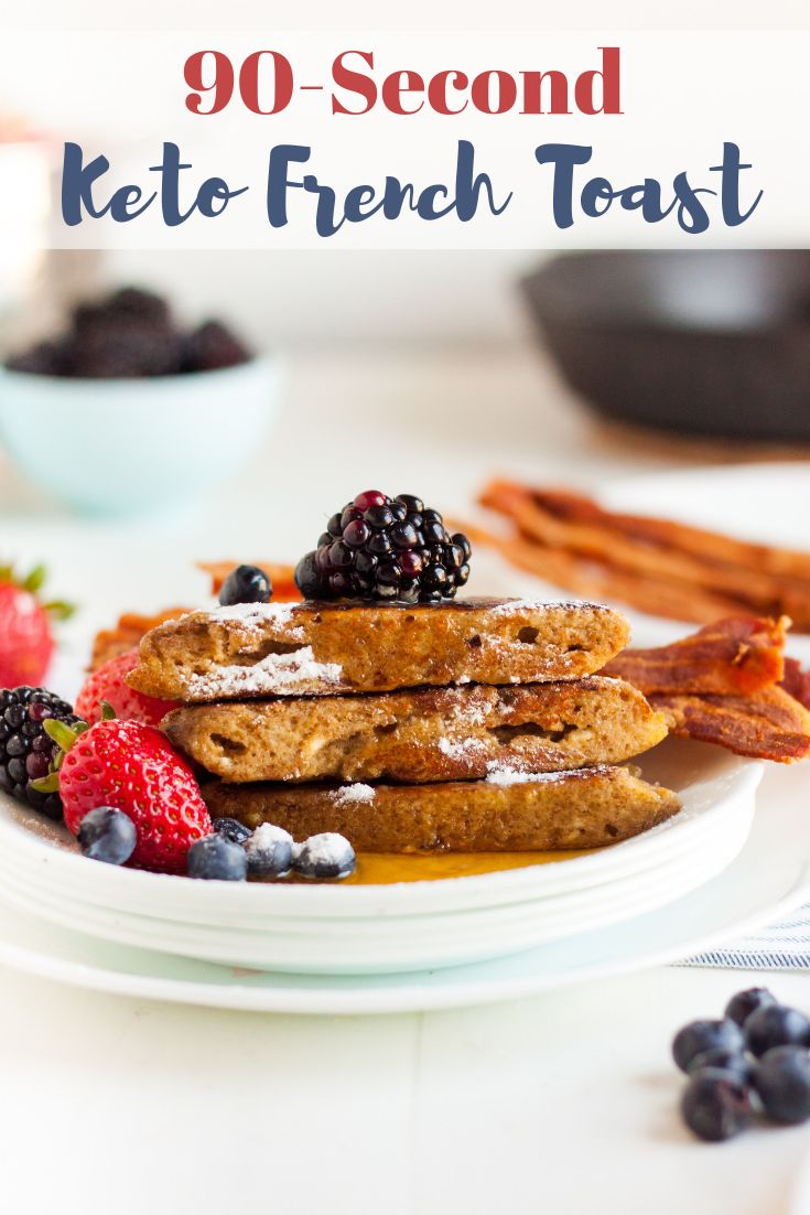 90-Second Keto French Toast
