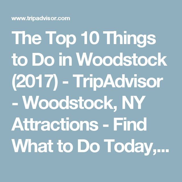 Best 25 woodstock ny ideas on pinterest woodstock new for Things to do in new york this weekend