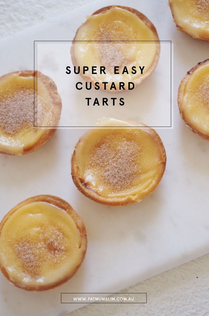 Super Easy Custard Tart Recipe