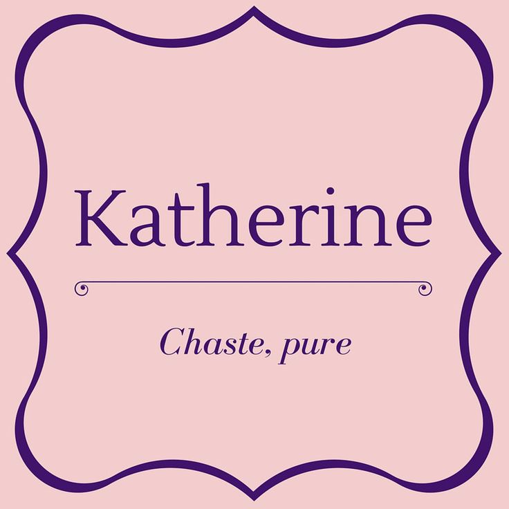 Katherine - Top 50 Southern Names and Their Meanings