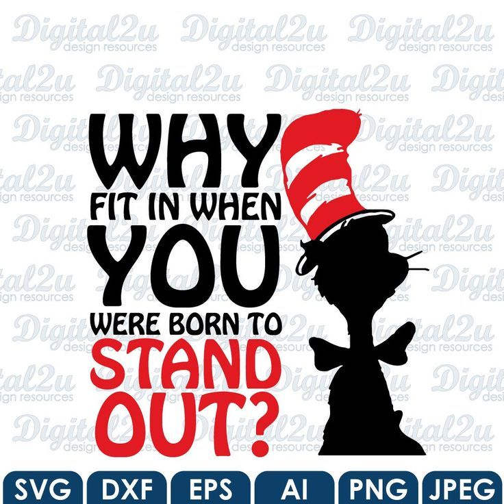Why Fit In When You Were Born To Stand Out Dr Seuss Quote SVG Silhouette Monogram - Iron On Vinyl Shirt Decal CuttingCricut / Silhouette by digital2u on Etsy