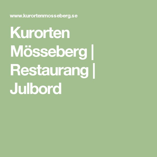 Kurorten Mösseberg | Restaurang | Julbord