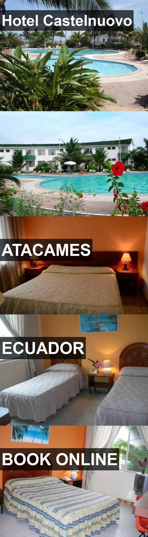 Hotel Hotel Castelnuovo in Atacames, Ecuador. For more information, photos, reviews and best prices please follow the link. #Ecuador #Atacames #HotelCastelnuovo #hotel #travel #vacation