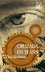 2º ESO: Cruzada en jeans http://gutenbergylumiere.blogspot.com.es/2015/06/resena-cruzada-en-jeans-de-thea-beckman.html