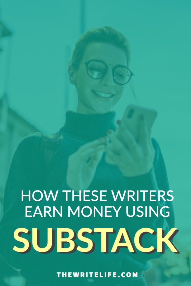 Successful Paid Newsletters 8 Writers Who Earn Money Through Substack In 2020 Earn Money Freelance Writing Jobs Writing Jobs