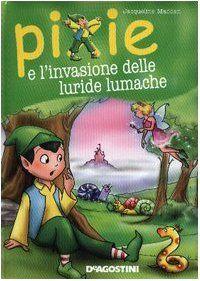 Amazon.it: Pixie e l'invasione delle luride lumache - Jacqueline Madden, C. Castagno - Libri