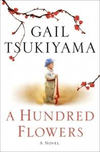 A hundred flowers by Gail Tsukiyama