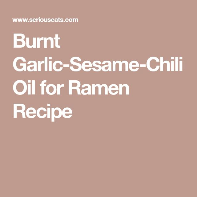 Burnt Garlic-Sesame-Chili Oil for Ramen Recipe