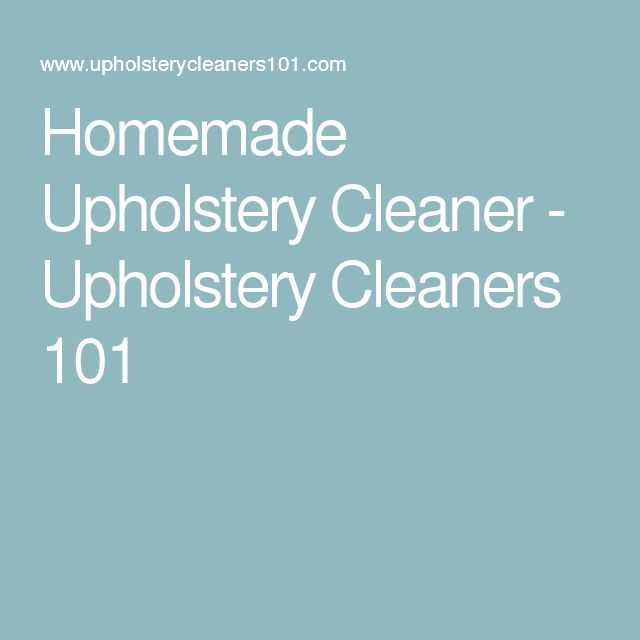 1000 Ideas About Upholstery Cleaner On Pinterest