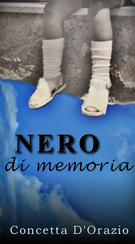 Romanzo storico. Online su Amazon  http://www.amazon.it/Nero-memoria-Concetta-DOrazio-ebook/dp/B00G26EU4S/ref=sr_1_5?s=digital-text&ie=UTF8&qid=1382534343&sr=1-5&keywords=concetta+d%27orazio