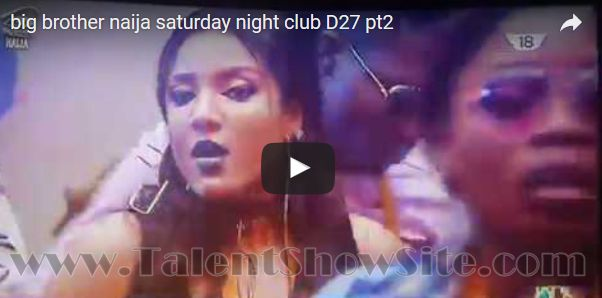 Watch Video of Big Brother Nigeria Saturday Night party - Dancing Moment