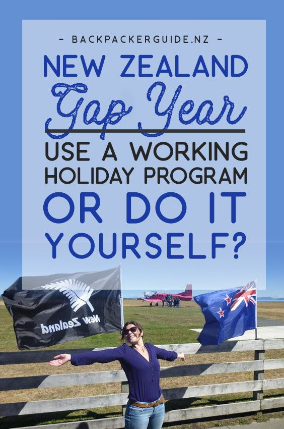 New Zealand Gap Year: Use a Working Holiday Program or Do It