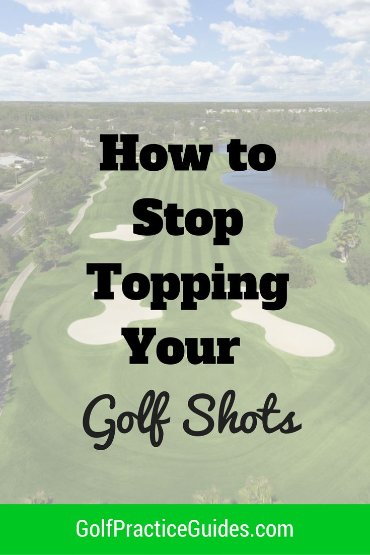 how-to-stop-topping-your-golf-shots