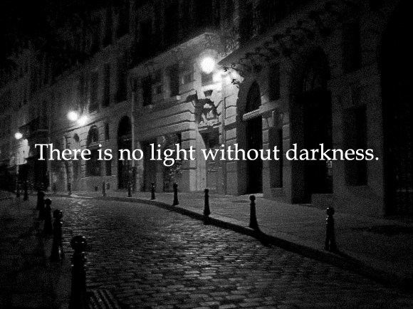 light and darkness.