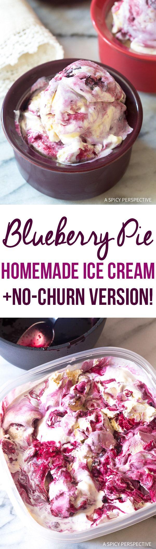 Amazing Blueberry Pie Homemade Ice Cream Recipe + Quick No-Churn Version! via @spicyperspectiv