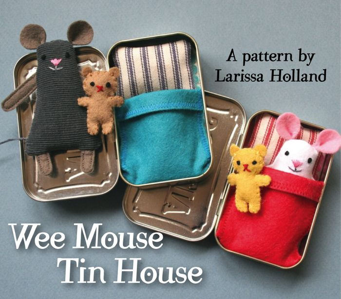 mmmcrafts: Wee Mouse Tin House (pattern available!) Love this.: Projects, Wee Mouse, Cute Ideas, Toys, Mouse Tins, Kids, Altoids Tins, Tins House, Crafts