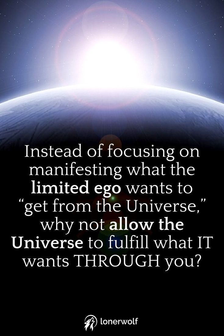 Law of attraction quotes - why not focus on manifesting what the Universe wants for you instead?