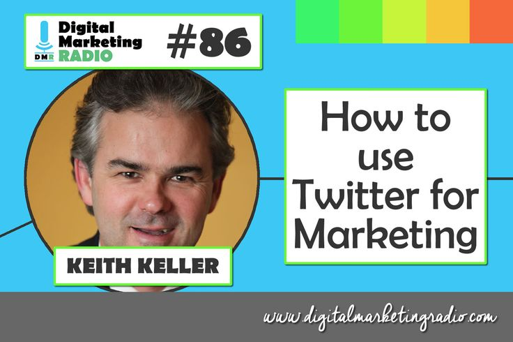 """HOW TO"" Use Twitter 4 Marketing  Digital Marketing Radio (UK)"