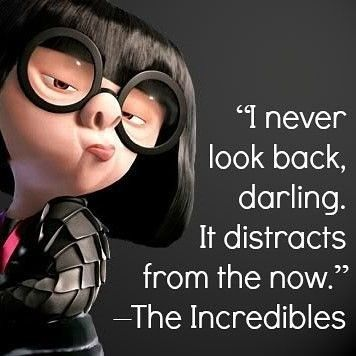 I never look back darling. It distracts from the now.  #QOTD #QuotesToLiveBy #MondayMotivation #MotivationalMonday #livesimply #Life #love #happy #beautiful #theincredibles #MovieQuotes #moviequotestoliveyourlifeby #f4f  ##instadaily #instagood #followme  #motivation #instamood #bestoftheday #smile #loveit