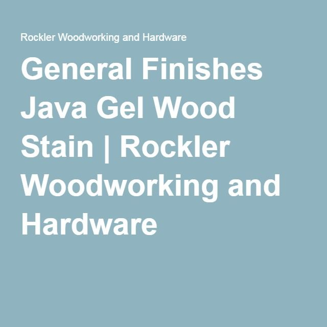General Finishes Java Gel Wood Stain | Rockler Woodworking and Hardware