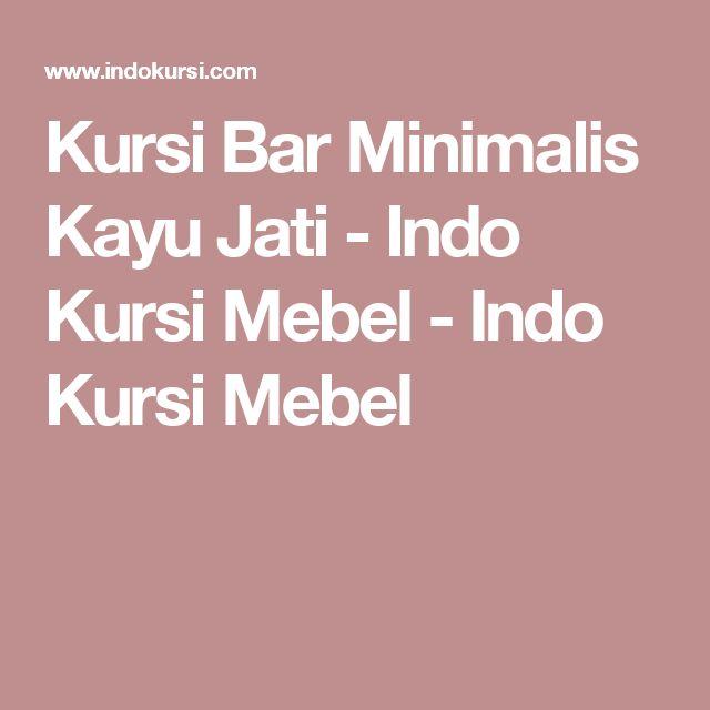 Kursi Bar Minimalis Kayu Jati - Indo Kursi Mebel - Indo Kursi Mebel