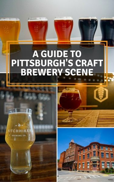 Pittsburgh's brewery scene is growing at an amazing pace. Find some new favorite breweries in this guide!