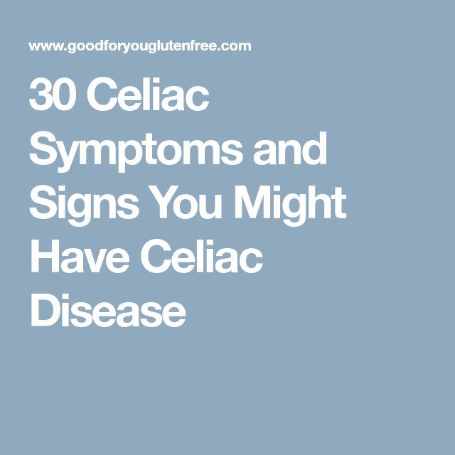 30 Celiac Symptoms and Signs You Might Have Celiac Disease