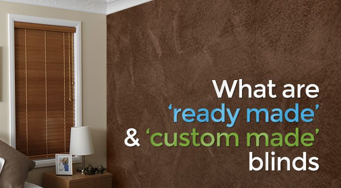 What are 'Ready Made' and 'Custom Made' Blinds? #blinds