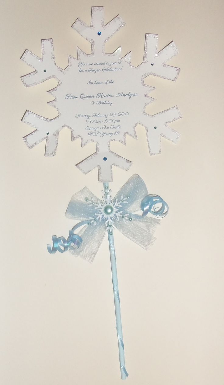 Frozen Birthday Invitation -I like the snowflake but not the wand Winner winner winner!!!!