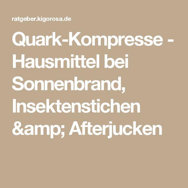 Quark-Kompresse - Hausmittel bei Sonnenbrand, Insektenstichen & Afterjucken