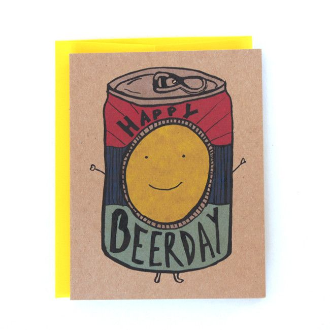 Say Happy Beerday to the man or woman in your life with this cheerfully appropriate card. A birthday greeting card that features a very happy can of beer. Also doubles up as an any occasion card where