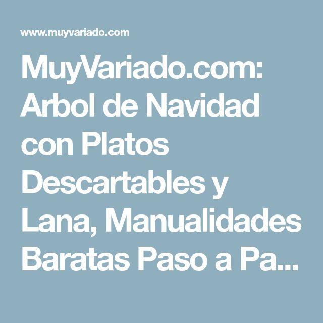 MuyVariado.com: Arbol de Navidad con Platos Descartables y Lana, Manualidades Baratas Paso a Paso