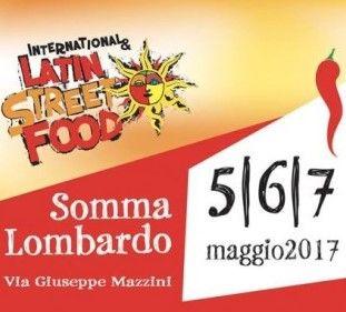 International Latin Street Food 5-6-7 maggio Somma Lombardo (Va)