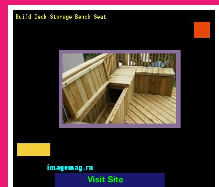 Build Deck Storage Bench Seat 153353 - The Best Image Search
