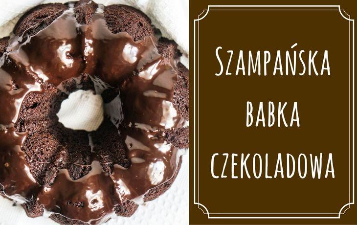 Szampańska babka czekoladowa #Sylwester #Nowy#Rok #desery #szampan #NewYear'sEve #New#Year #desserts #champagne