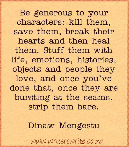 Quotable – Dinaw Mengestu - Writers Write
