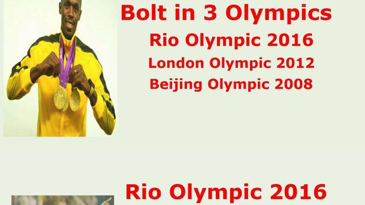 Usain Bolt in Three Olympics - Rio 2016 - London 2012 - Beijing 2008