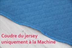 Tuto technique détaillé pour coudre des matières extensibles (jersey...) uniquement avec une machine à coudre. Blog LaisseLuciefer.