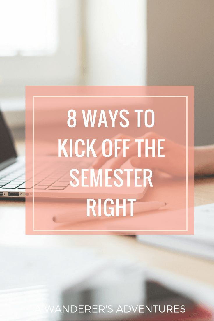 best images about college tips study tips 8 ways to kick off the semester right college lifestylecollege bloggercollege successcollege tipsschool