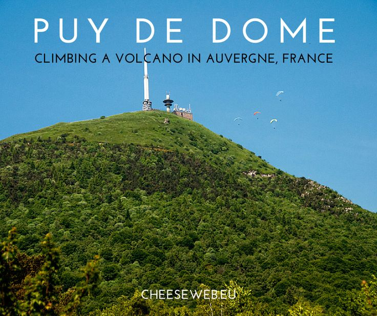 Did you know France has volcanoes? How to climb the Puy de Dome in #Auvergne #France